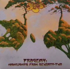 Progeny: Highlights From Seventy-Two- 3LP / Yes / 2015
