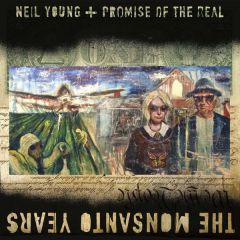 The Monsanto Years - CD+DVD / Neil Young + Promise Of The Real / 2015
