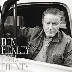 Cass County - CD (Deluxe) / Don Henley / 2015