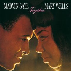 Together - LP / Marvin Gaye & Mary Wells  / 1964 / 2015