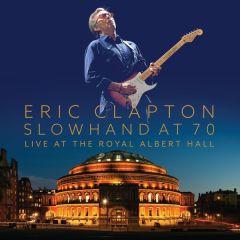 Slowhand At 70 - Live at Royal Albert Hall - 2cd+dvd / Eric Clapton / 2015