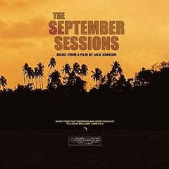 The September Sessions - LP / Jack Johnson | Soundtrack | Various Artists / 2002 / 2015