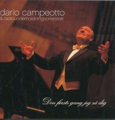 Den Første Gang Jeg Så Dig - CD / Dario Campeotto & DR RadioUnderholdningsOrkestret / 2001