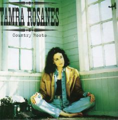 Country Roots - CD / Tamra Rosanes  / 1995