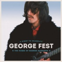George Fest (A Night To Celebrate The Music of George Harrisson) - cd+dvd / George Harrison  / 2016