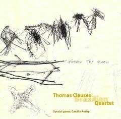 Follow The Moon - CD / Thomas Clausen Brazilian Quartet Special Guest Cæcilie Norby  / 1998
