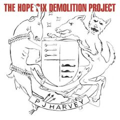 The Hope Six Demolition Project - CD / PJ Harvey / 2016