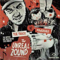 The Unreal Zound - LP (RSD 2016 Vinyl) / Tue Track VZ Powersolo / 2016