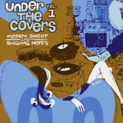 Under The Covers Vol. 1 - 2LP (RSD 2016 Blå Vinyl) / Matthew Sweet And Susanna Hoffs / 2016