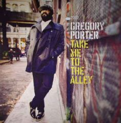 Take Me To The Alley - 2LP / Gregory Porter / 2016