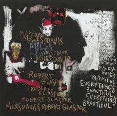 Everything's Beautiful - LP / Miles Davis & Robert Glasper / 2016