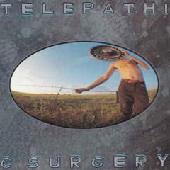 Telepathic Surgery - LP / The Flaming Lips / 1989 / 2018