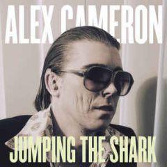 Jumping The Shark - LP / Alex Cameron / 2014 / 2016