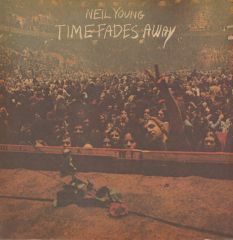 Time Fades Away - LP / Neil Young / 1973/2016