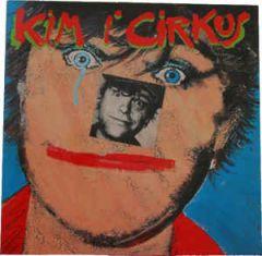 Kim I Cirkus - 2LP / Kim Larsen / 1985 / 2018