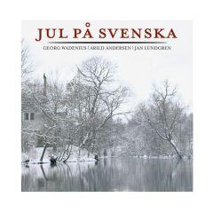 Jul På Svenska - CD / Georg Wadenius | Arild Andersen | Jan Lundgren / 2009/2013