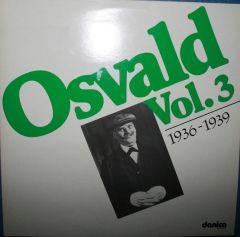 Osvald Vol. 3 1936-1939 - 2LP / Osvald Helmuth / 1985