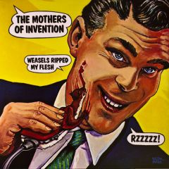 Weasels Ripped My Flesh - LP / Frank Zappa - The Mothers Of Invention / 1970 / 2016