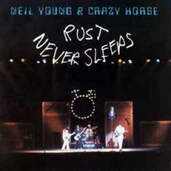 Rust Never Sleeps - LP / Neil Young & Crazy Horse / 2016