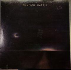 Quarter Moon In A Ten Cent Town - LP / Emmylou Harris / 1978