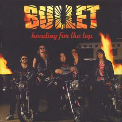 Heading For The Top - LP  / Bullet / 2006/2009