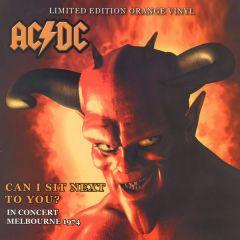 Can I Sit Next To You - In Concert Melbourne 1974 - LP (Orange vinyl) / AC/DC / 2004