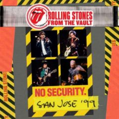 From the Vault: No Security - San Jose '99 - 3LP / The Rolling Stones / 2018