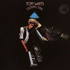 Closing Time - LP / Tom Waits / 1973 / 2018