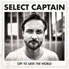 Off To Save The World - LP (Signeret) / Select Captain / 2018
