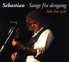 Sange fra Dengang - Solo live 1976 - CD / Sebastian / 2010