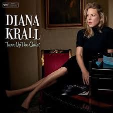 Turn Up The Quiet - CD / Diana Krall / 2017