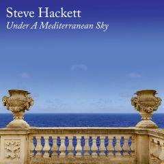 Under a Mediterranean Sky - CD / Steve Hackett / 2021