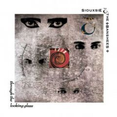Through The Looking Glass - LP / Siouxsie And The Banshees / 1987 / 2018