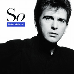 So - LP / Peter Gabriel / 1986 / 2016
