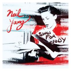 Songs For Judy - CD / Neil Young / 2018