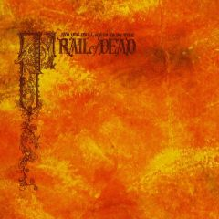 Source Tags & Codes - 2LP / And You Will Know Us By The Trail Of Dead / 2002 / 2017
