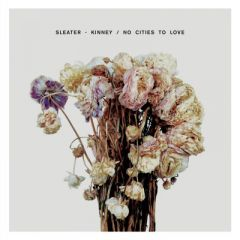 No Cities To Love - LP / Sleater - Kinney / 2015