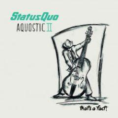 Aquostic II / That's A Fact! - 2LP / Status Quo / 2016