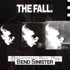 Bend Sinister - 2LP / The Fall / 1986 / 2019
