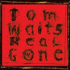 Real Gone - CD / Tom Waits / 2004/2020