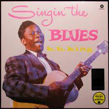 Singin' The Blues - LP / B.B. King / 2015