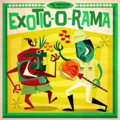 Exotic-O-Rama - LP+CD / Various Artists / 2017