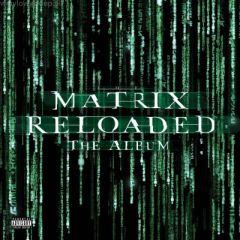 The Matrix Reloaded: The Album - 3LP / Various Artists | Soundtrack / 2020
