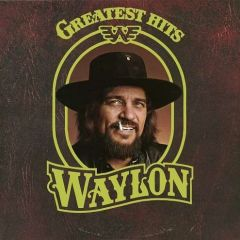 Greatest Hits - LP / Waylon Jennings / 1979 / 2019