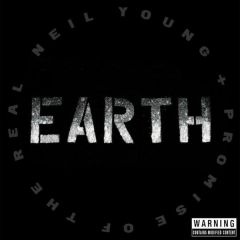 Earth - 3LP / Neil Young + Promise of The Real / 2016