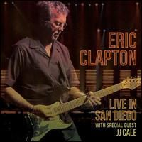 Live In San Diego - With Special Guest JJ Cale - CD / Eric Clapton / 2016