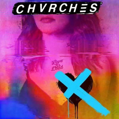 Love Is Dead - LP (Klar Vinyl) / Chvrches / 2018
