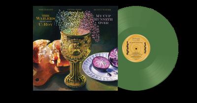 My Cup Runneth Over - LP (RSD 2021 Grøn Vinyl) / Wailers & U-ROY / 2020/2021