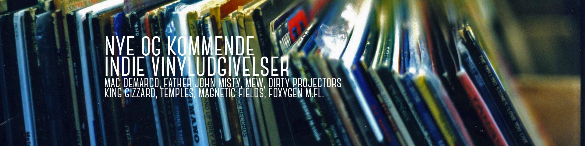 Spændende nye indie vinyler